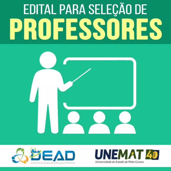EDITAL Nº 004/2019 - UNEMAT/PROEG/DEAD/UAB SELEÇÃO DE PROFESSORES PARA CURSOS DE GRADUAÇÃO Período letivo: 2019/2 e 2020/1